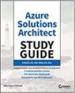Microsoft Azure Architect Technologies and Design Complete Study Guide Exams AZ-303 and AZ-304 Benjamin Perkins